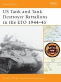 Us Tank and Tank Destroyer Battalions in the Eto 1944 45