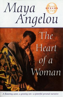 The Heart of a Woman - Angelou, Maya