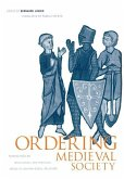 Ordering Medieval Society: Perspectives on Intellectual and Practical Modes of Shaping Social Relations