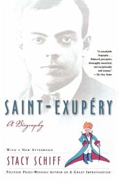 Saint-Exupery - Schiff, Stacy