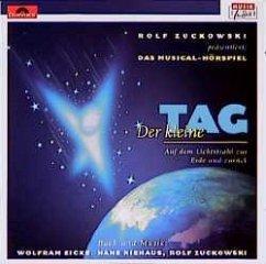 Der kleine Tag. 2 CDs - Zuckowski, Rolf; Eicke, Wolfram; Niehaus, Hans