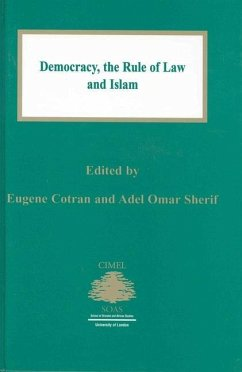 Democracy: The Rule of Law and Islam - Herausgeber: Cotran, Eugene Sherif, Adel Omar