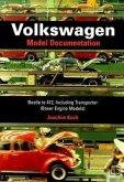 Volkswagen: Model Documentation: Beetle to 412, Including Transporter (Boxer Engine Models)