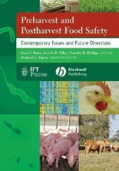 Preharvest and Postharvest Food Safety: Contemporary Issues and Future Directions - Beier