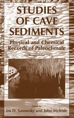 Studies of Cave Sediments - Sasowsky, Ira D. / Mylroie, John E. (eds.)