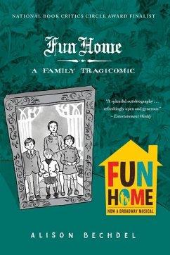 Fun Home - Bechdel, Alison