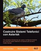 Costruire Sistemi Telefonici con Asterisk