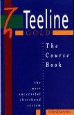 Teeline Gold Coursebook