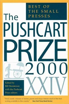 The Pushcart Prize XXIV: The Best of the Small Presses - Herausgeber: Henderson, Bill