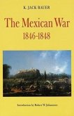 Mexican War, 1846-1848 (Revised)