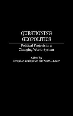 Questioning Geopolitics: Political Projects in a Changing World-System