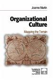 Organizational Culture: Mapping the Terrain