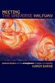 Meeting the Universe Halfway