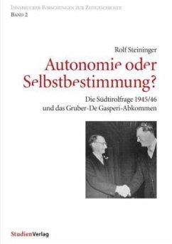Autonomie oder Selbstbestimmung?