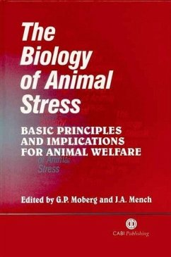The Biology of Animal Stress: Basic Principles and Implications for Animal Welfare - Moberg, Gary; Mench, Joy A.