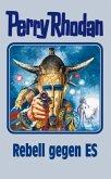 Rebell gegen ES / Perry Rhodan Bd.97