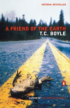 A Friend of the Earth - Boyle, T. C.