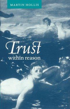 Trust Within Reason - Hollis, Martin