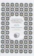Traditional Moroccan Cooking: Recipes from Fez - Guinaudeau, Z.