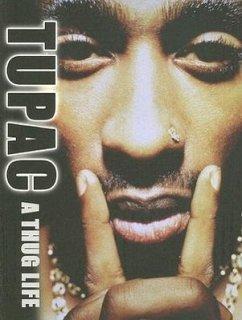 Tupac: A Thug Life