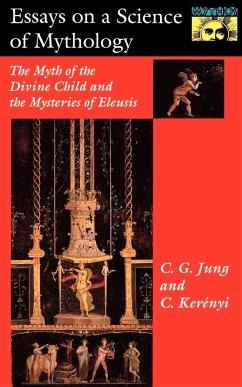 Essays on a Science of Mythology - Jung, C. G. Kerényi, Carl