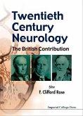 Twentieth Century Neurology: The British Contribution