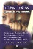Niños índigo : ¿hiperactivos o superdotados?