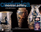 Cera*mica Mexican Pottery of the 20th Century