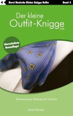 Der kleine Outfit-Knigge 2100