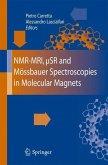 NMR-MRI, µSR and Mössbauer Spectroscopies in Molecular Magnets