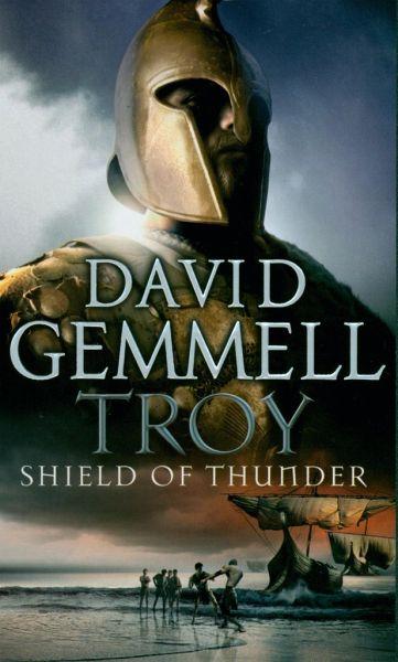 Troy 2 Shield Of Thunder Von David Gemmell Englisches border=
