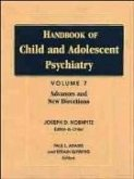 Handbook of Child and Adolescent Psychiatry, Advances and New Directions