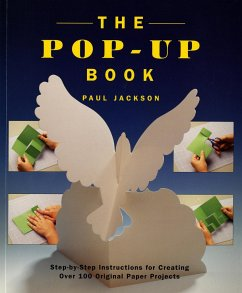 The Pop-Up Book: Step-By-Step Instructions for ...
