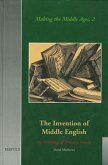 The Invention of Middle English: An Anthology of Sources, 1700-1864