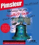 Pimsleur English for Arabic Speakers Quick & Simple Course - Level 1 Lessons 1-8 CD: Learn to Speak and Understand English for Arabic with Pimsleur La - Pimsleur