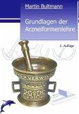 Grundlagen der Arzneiformenlehre , 2. Auflage