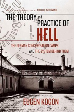The Theory and Practice of Hell - Kogon, Eugen