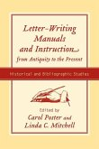 Letter-Writing Manuals and Instruction from Antiquity to the Present: Historical and Bibliographic Studies