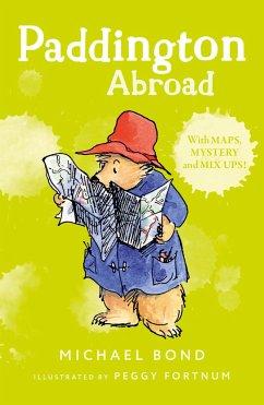 Paddington Abroad - Bond, Michael