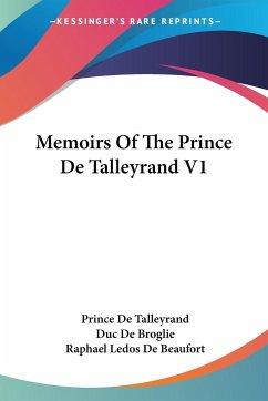 Memoirs Of The Prince De Talleyrand V1
