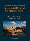 Experimental Physics of Gravitational Waves, International Summer School