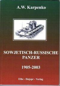 Sowjetisch-russische Panzer (1905-2003) - Karpenko, A. W.