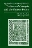 Chaucer's Troilus and Criseyde and the Shorter Poems