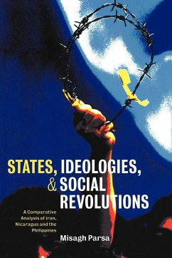States, Ideologies, and Social Revolutions - Parsa, Misagh