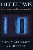 Blue Dreams: Korean Americans and the Los Angeles Riots