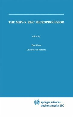 The MIPS-X RISC Microprocessor - Chow, Paul (Hrsg.)