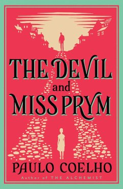 The Devil and Miss Prym - Coelho, Paulo