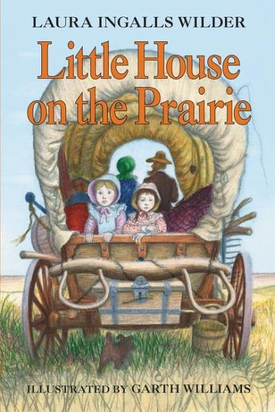 little house on the prairie von laura ingalls wilder. Black Bedroom Furniture Sets. Home Design Ideas