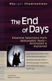 The End of Days: Essential Selections from Apocalyptic Textsa Annotated & Explained