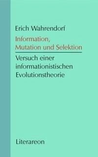 Information, Mutation und Selektion